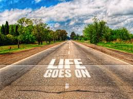 life goes one