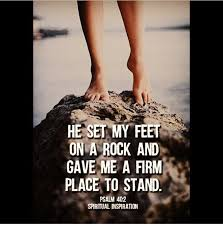 set my feet upon a rock