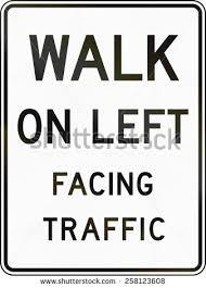 walk facing traffic