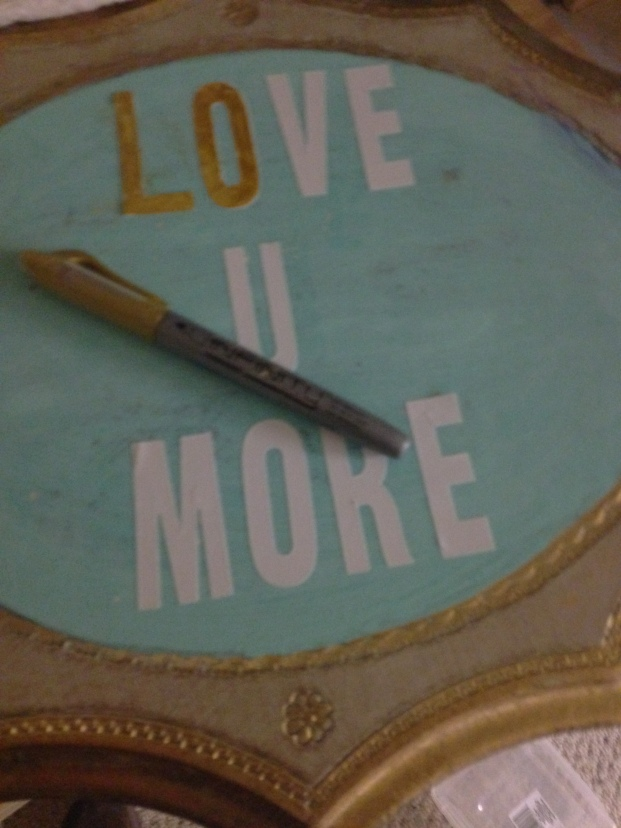 love u more placque/DIY