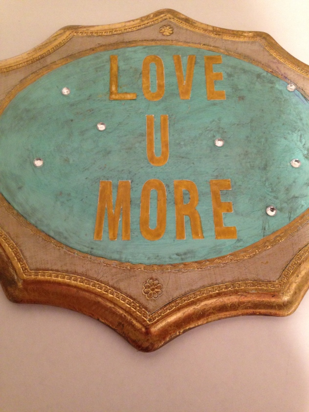 love u more sign/diy