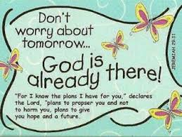God is in your tomorrow